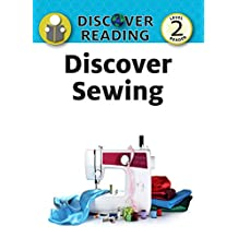 Discover Sewing (Discover Reading)