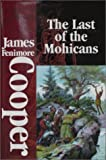 The Last of the Mohicans, James Fenimore Cooper, 1582790892