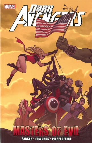 Dark Avengers: Masters of Evil (Dark Avengers 1)