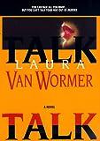 Talk, Laura Van Wormer, 1551663171