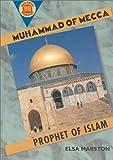 Muhammad of Mecca, Elsa Marston, 0531203867
