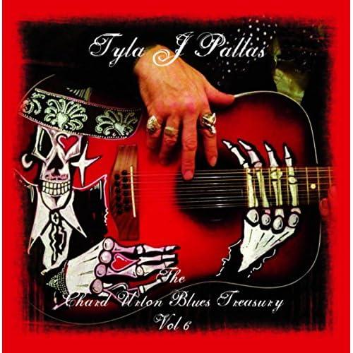 Tyla J. Pallas The Chard Urton Blues Treasury Vol 4