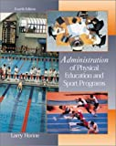 img - for Administration of Physical Education and Sport Programs with PowerWeb: Health and Human Performance book / textbook / text book