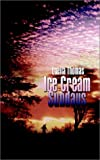 Ice Cream Sundays, Luella Thomas, 0759662436