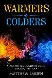 Warmers & Colders