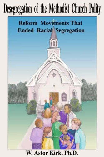 Desegregation of the Methodist Church Polity ebook