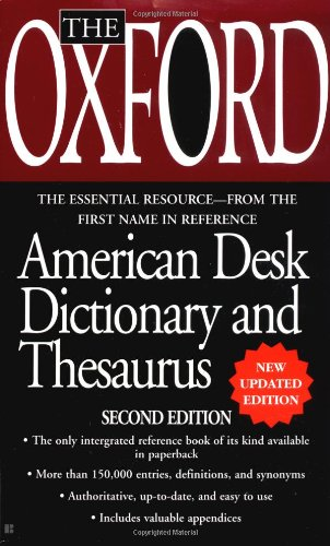 The Oxford American Desk Dictionary and Thesaurus