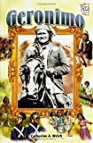 Geronimo, Catherine A. Welch, 082250698X