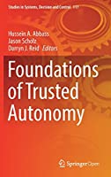 Foundations of Trusted Autonomy Front Cover