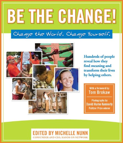 Bush Industries Bush Series - Be the Change!: Change the World. Change Yourself (Hundreds of Heads Survival Guides)