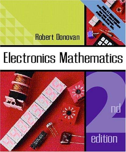 Electronics Mathematics (2nd Edition)