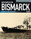 Battleships of the Bismarck Class, Gerhard Koop and Klaus-Peter Schmolke, 159114163X