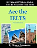 Ace the IELTS, Simone Braverman, 0987300997