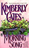 Morning Song, Kimberly Cates, 0671568736