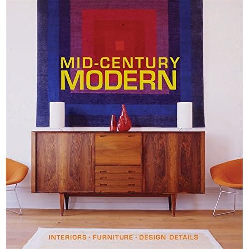 Amazon.com: Mid Century Modern: Interiors, Furniture, Design Details  (Conran Octopus Interiors) (9781840914061): Bradley Quinn: Books