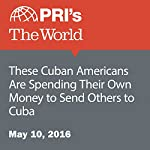 These Cuban Americans Are Spending Their Own Money to Send Others to Cuba | Kierran Petersen