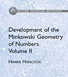 Development of the Minkowski Geometry of Numbers Volume 2 (Dover Phoenix Editions), Harris Hancock, 0486446409