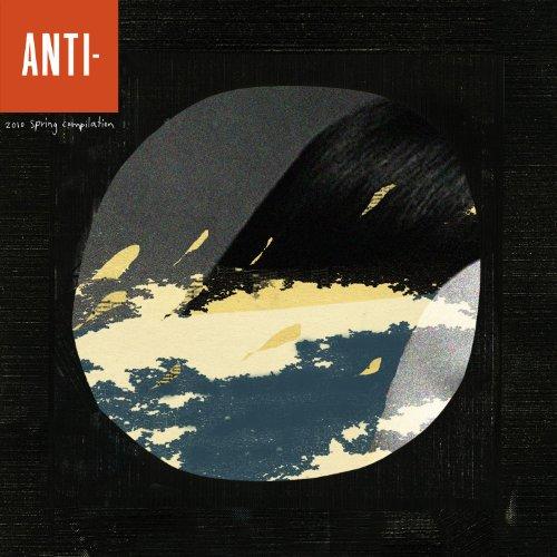Anti 2010 Spring Compilation