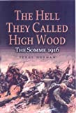 The Hell They Called High Wood, Terry Norman, 0850529867
