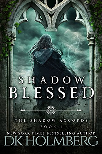 Shadow Blessed (The Shadow Accords Book (Accord Series)