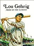 Lou Gehrig, Keith Brandt, 0816705496