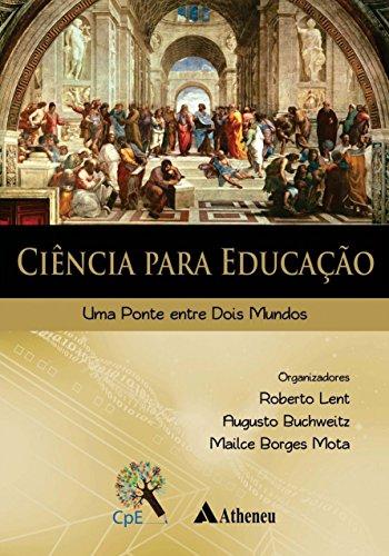 Ciência para educação: uma ponte entre dois mundos