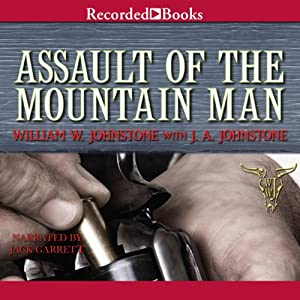 Assault of the Mountain Man Audiobook