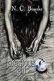 Precious Girl, N. C. Bourke, 160474670X