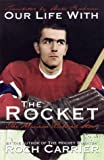 Our Life with the Rocket, Roch Carrier, 0670883751