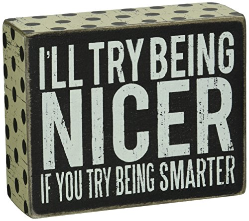 Primitives by Kathy Polka Dot Trimmed Box Sign, 4 x 5-Inches, Being Being Nicer