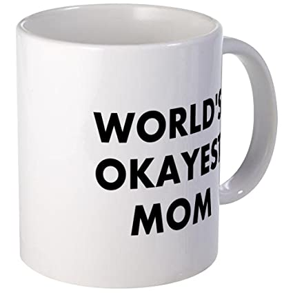 surprising inspiration awesome mugs. CafePress  World s Okayest Mom Mug Unique Coffee Cup Amazon com