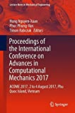 Proceedings of the International Conference on Advances in Computational Mechanics 2017: ACOME 2017, 2 to 4 August 2017, Phu Quoc Island, Vietnam (Lecture Notes in Mechanical Engineering)