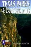 Texas Parks and Campgrounds (Lone Star Guides)