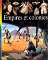 Empires et colonies par Collectif