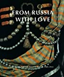 img - for From Russia With Love: Costumes for the Ballets Russes 1909-1933 book / textbook / text book
