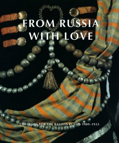From Russia with Love: Costumes for the Ballets Russes 1909-1933
