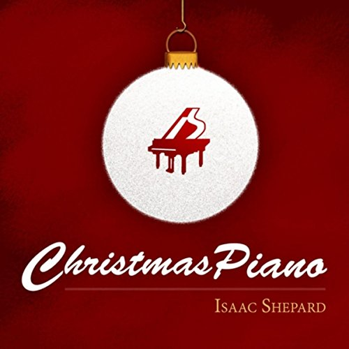 Christmas Piano (Isaacs Christmas)