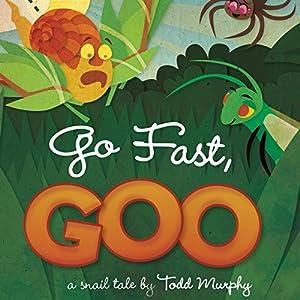 Go Fast, Goo Audiobook