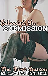 Schooled In Submission - The First Lesson (College teacher femdom erotica)