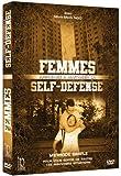 FEMMES, APPRENEZ A MAITRISER LA SELF DEFENSE