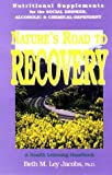 Natures Road to Recovery, Beth Ley-Jacobs, 1890766038