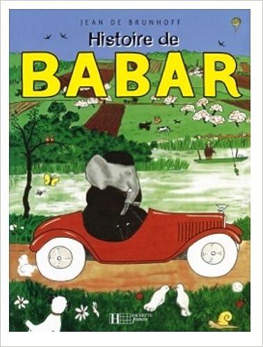 Populaire Histoire De Babar Le Petit Elephant: Jean de Brunhoff, Jean  EY91