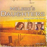 MCLEODS DAUGHTERS - SONGS FROM THE SERIES - VOLUME 2 AUSTRALIAN EXCLUSIVE