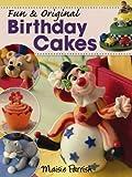 Fun and Original Birthday Cakes, Maisie Parish, 0715338331