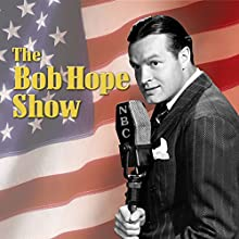 Bob Hope Show: Guest Star Mickey Rooney Radio/TV Program by  Bob Hope Show Narrated by Bob Hope, Mickey Rooney