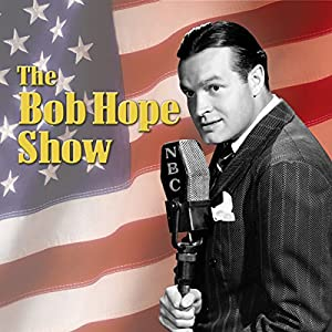 Bob Hope Show: Guest Star Burt Lancaster Radio/TV Program