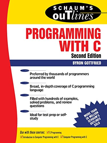 Schaum's Outline of Programming with C by McGraw-Hill Education