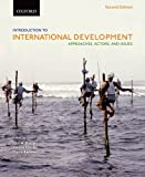 Introduction to International Development: Approaches, Actors, and Issues