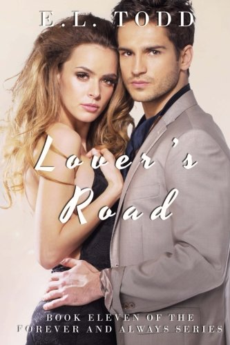 Download Lover's Road (Forever and Always #11) (Volume 11) Text fb2 book