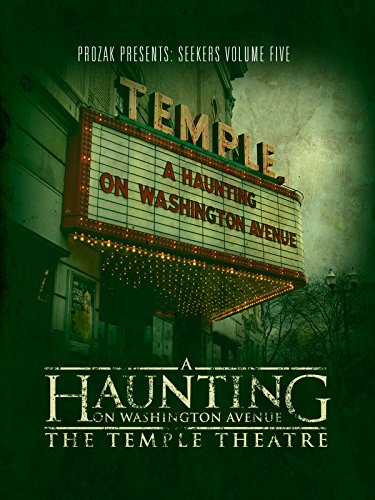 (A Haunting on Washington Avenue: The Temple Theatre)